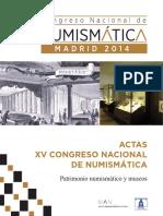 2014-2016-XV CONGRESO NUMISMATICA Casa Moneda Segovia Intervención arqueológica  en la Casa de Moneda de Segovia GROMA, Estudio de Arqueología y Patrimonio.pdf