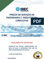 Preço dos serviços de engenharia MBA IBEC