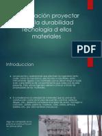Presentación Proyectar Para La Durabilidad Tecnología d Ellos
