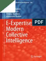 [Studies in Computational Intelligence 558] Dmitry Gubanov, Nikolai Korgin, Dmitry Novikov, Alexander Raikov (Auth.) - E-Expertise_ Modern Collective Intelligence (2014, Springer International Publishing)