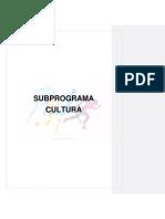 Subprograma Cultura