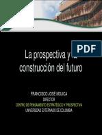 Ppt - La prospectiva y la construcción del futuro - Francisco Jose Mojica.pdf