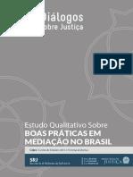 Estudo Qualitativo Sobre Boas Praticas Em Mediacao No Brasil