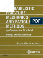 Probabilistic Fracture Mechanics and Fatigue Methods