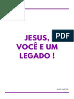Jesus, Você e Um Legado - Luca Martini