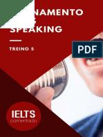 TREINAMENTO+IELTS+SPEAKING+-+TREINO+5