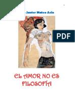 El amor no es filosofía- Luis Javier Mateo Acín