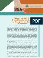Allan Kardec - O Codificador Do Bem Ou o Discípulo de Jesus