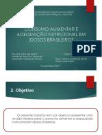 Consumo alimentar e adequação nutricional em idosos brasileiros