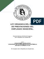 Ley Orgánica Del Plan de Prestaciones Del Empleado Municipal, Su Reglamento y Reformas