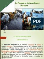 04.05 Clase 3 Historia de La Industria Pesquera Pesquera 2017