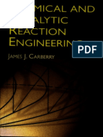 James J. Carberry - Chemical and Catalytic Reaction Engineering (2001, Dover Publications)