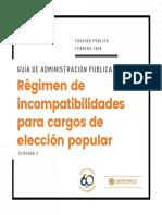 Guía de Administración Pública - Régimen de incompatibilidades para cargos de elección popular - Versión 2 - Febrero 2018.pdf