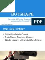 3D Printing - Botshape