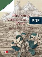 Historia Ambiental Del Perú. Siglos XVIII y XIX