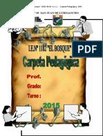 Carpeta Pedagogica i.e El Bosque (i.e. Nº 1182 El Bosque - Sjl - Lima) Primaria