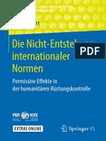 Elvira Rosert - Die Nicht-Entstehung Internationaler Normen - Permissive Effekte in Der Humanitären Rüstungskontroll