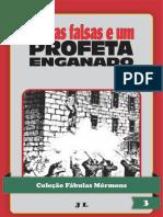 Coleção Fábulas Mórmons Volume 3 - As Placas Fajutas E Um Profeta Enganado.pdf