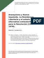 Marmol, Guillermo L. (2009). Anarquismo y Nueva Izquierda. La Resistencia Libertaria y El Anhelo de Una Alternativa Antiautoritaria Para (..)