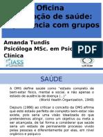 UFAM - CAIS / SIASS - Oficina Promoção de saúde