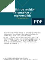 Análisis de Revisión Sistemática o Metaanálisis Fin