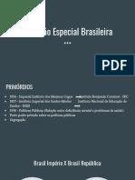 Educação Especial Brasil