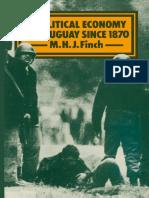 Finch, M. H. J. - A Political Economy of Uruguay Since 1870