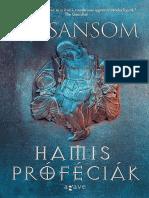C. J. Sansom - Matthew Shardlake 7. - Hamis Profeciak