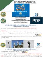 Sistema Integral de Emergencias y Seguridad -Sies - de Cartagena