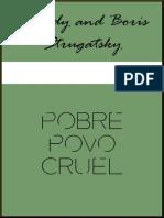 6. Pobre Povo Cruel - Boris Strugatsky