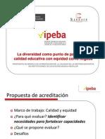 PROPUESTA PARA ACREDITACION DE IIEE DE EBR (IPEBA) PERÚ