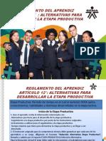Reglamento del Aprendiz - Artículo 12 Alternativas para Desarrollar la Etapa Productiva