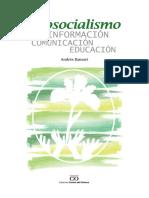 Ecosocialismo. Información. Comunicación. Educación