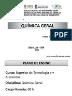 Slide Da  - Química Geral - Prof. Vera Lúcia Neves Dias