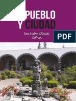 Mixquic, Pueblo y Ciudad