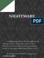 Sleepterror and Nightmare Report