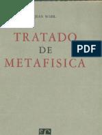 Wahl, Jean - Tratado de metafisica.pdf