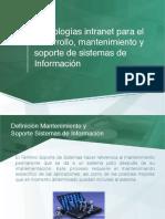Tecnologías intranet para el desarrollo, mantenimiento y soporte de sistemas de Información