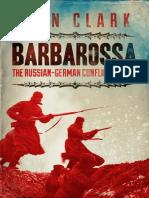 Alan Clark - Barbarossa_ the Russian German Conflict, 1941-45