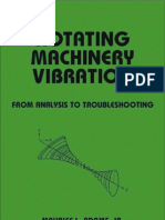 Rotating Machinery Vibration - From Analysis to Troublesh Ooting