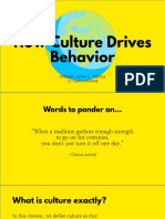 How Culture Drives Behavior