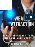 Wealth Attraction - How to Reprogram Your Mind for More Money