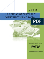 La Educación Virtual y Constructivismo Social