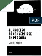 Carl Rogers - El Proceso de Convertirse en Persona