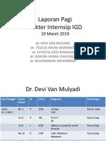 Laporan Pagi IGD 19 Maret 2019