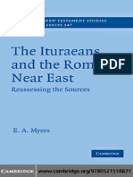 Myers E. A.-The Ituraeans and the Roman Near East_ Reassessing the Sources (Society for New Testament Studies Monograph Series) (2010).pdf