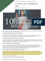 10 Coisas Que Deve Saber Sobre o Domingo Da Divina Misericórdia _ Cléofas
