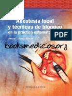 Anestesia Local y Técnicas de Bloqueo en La Practica Estomatológica