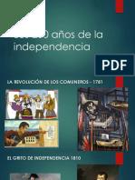 Los 200 Años de La Independencia