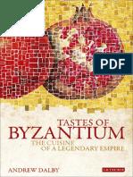 Andrew Dalby - Tastes of Byzantium.pdf